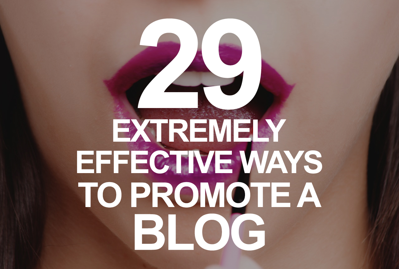29 Ways Promote A Blog Header Image